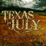 Texas In July - Salt Of The Earth [EP] '2010