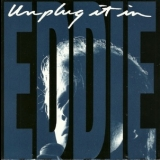 Eddie Money - Unplug It In '1992