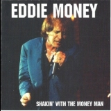 Eddie Money - Shakin' With The Money Man '1997
