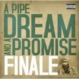 Finale - A Pipe Dream And A Promise '2009