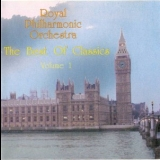 Royal Philharmonic Orchestra, The - The Best Of Classics Vol. 1 '2000