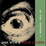 In The Nursery - Man With A Movie Camera '1999