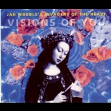 Jah Wobble's Invaders Of The Heart - Visions Of You [CDS] '1991