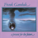 Frank Gambale - A Present For The Future '1987
