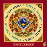 Spyro Gyra - Three Wishes '1992