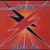 Raven - Wiped Out '1982
