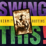 Kermit Ruffins - Swing This '1999