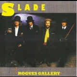 Slade - Rogues Gallery (Remaster 2007) '1985