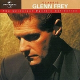 Glenn Frey - Classic - The Universal Masters Collection '2001