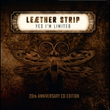 Leaether Strip - Yes I'm Limited 20th Anniversary Edition '2012