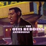Otis Redding - Dreams To Remember: The Otis Redding Anthology '1998