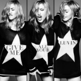 Madonna - Give Me All Your Lovin' '2012