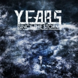 Years Since The Storm - Left Floating In The Sea '2009