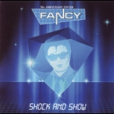 Fancy - Shock And Show (30th Anniversary Edition) '2014
