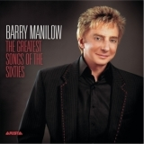 Barry Manilow - The Greatest Songs Of The Sixties '2006