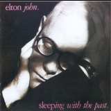 Elton John - Sleeping With The Past '1989