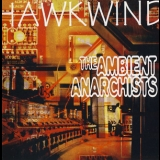 Hawkwind - The Ambient Anarchists Disc 1 '1997