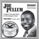 Joe Pullum - Complete Recorded Works In Chronological Order, Vol. 1 (1934-1935) '1995
