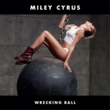 Miley Cyrus - Wrecking Ball '2013