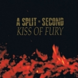 A Split-Second - Kiss Of Fury '1990