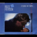 Blue System - Under My Skin [CDS] '1988