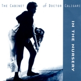 In The Nursery - The Cabinet Of Doctor Caligari '1996