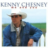 Kenny Chesney - Me And You '1996