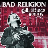 Bad Religion - Christmas Songs '2013