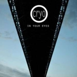 Cryo - In Your Eyes '2013