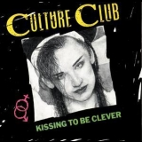 Culture Club - Kissing To Be Clever '1982