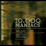 10,000 Maniacs - Music From The Motion Picture '2013