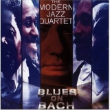 Modern Jazz Quartet, The - Blues On Bach '1974