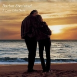 Barbra Streisand - A Love Like Ours '1999