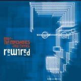 Mike & The Mechanics - Rewired (Japan Edition) '2004