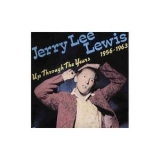 Jerry Lee Lewis - Up Through The Years, 1956-1963 '1987