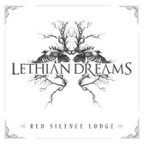 Lethian Dreams - Red Silence Lodge '2014
