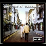 Oasis - (what's The Story) Morning Glory? [sicp-4152] japan '2014