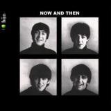 Beatles, The - Now And Then '2009