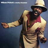 Wilson Pickett - A Funky Situation '1978