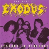 Exodus - The Best Of...Exodus - Lessons In Violence [MFN, CDMFN138M, Austria] '1992