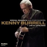 Kenny Burrell - Special Requests (and Other Favorites): Live At Catalina's '2013