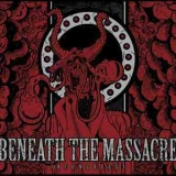 Beneath The Massacre - Incongruous '2012