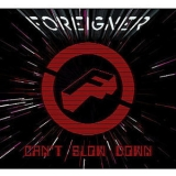Foreigner - Can't Slow Down '2010
