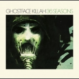 Ghostface Killah - 36 Seasons '2014