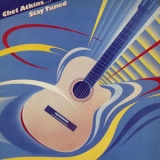 Chet Atkins - Stay Tuned '1985