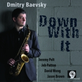 Dmitry Baevsky - Down With It '2010