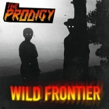 Prodigy, The - Wild Frontier '2015
