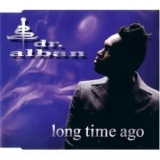 Dr. Alban - Long Time Ago '1997