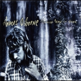 Anders Osborne - Which Way To Here '1995
