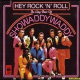 Showaddywaddy - Hey Rock 'n' Roll: The Very Best Of Showaddywaddy '2009